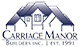 Carriage Manor Builders